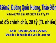 456m2, đường Quốc Hương, p.thảo điền Q2,  28 tỷ (TL). LH: 0906997966