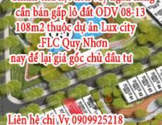 Chính chủ kẹt tiền vay ngân hàng cần bán gấp lô đất ODV 08-13 108m2 thuộc dự án Lux city FLC Quy