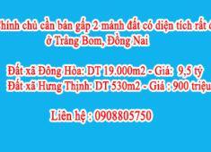 Chính chủ cần bán gấp 2 mảnh đất có diện tích rất đẹp ở Trảng Bom, Đồng Nai