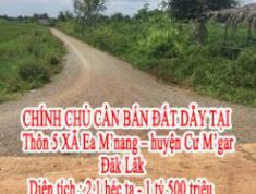 CHÍNH CHỦ CẦN BÁN ĐẤT DẪY TẠI  Thôn 5 XÃ Ea M'nang – huyện Cư M'gar – Đăk Lăk