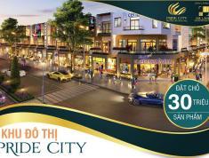 Chính thức mở bán KĐT PRIDE CITY - nhận giữ chỗ 30tr/nền