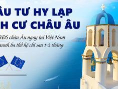 Chương trình đầu tư định cư Hy Lạp nhận quốc tịch Châu Âu.